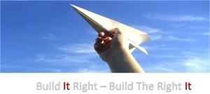 Build It Right to Build The Right It